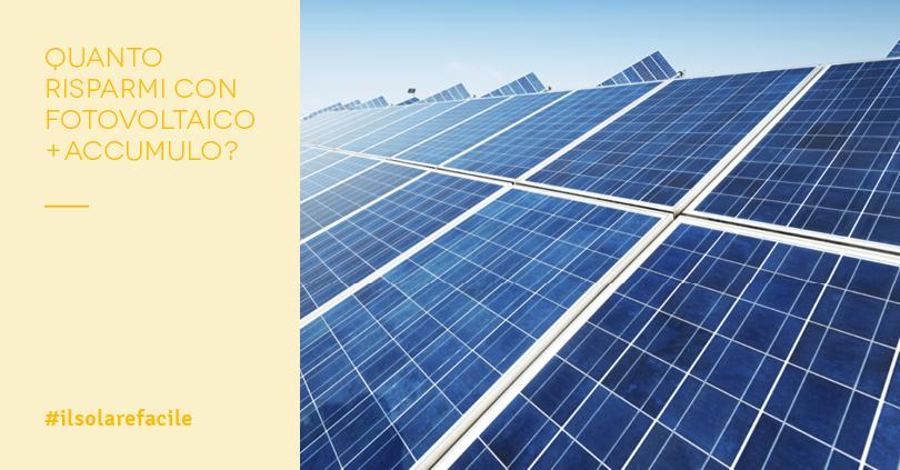 Impianto fotovoltaico con accumulo: ecco quanto puoi risparmiare